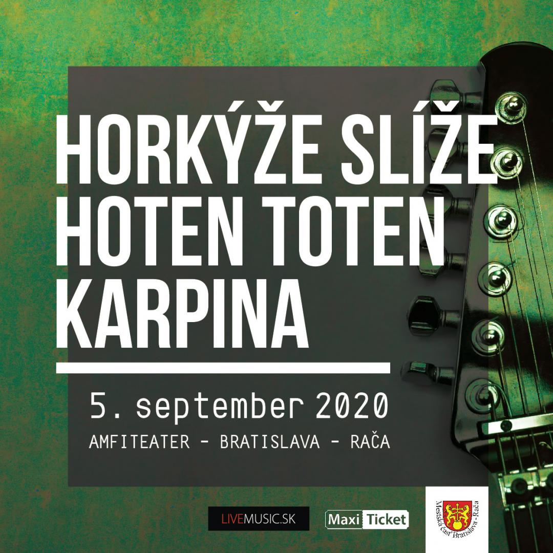 Horkýže slíže | Hoten Toten | Karpina