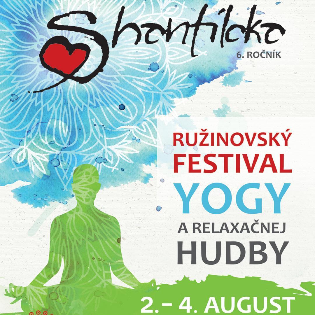 Shantiloka 2019 - Ružinovský festival yogy a relaxačnej hudby, 2.8.-4.8.2019