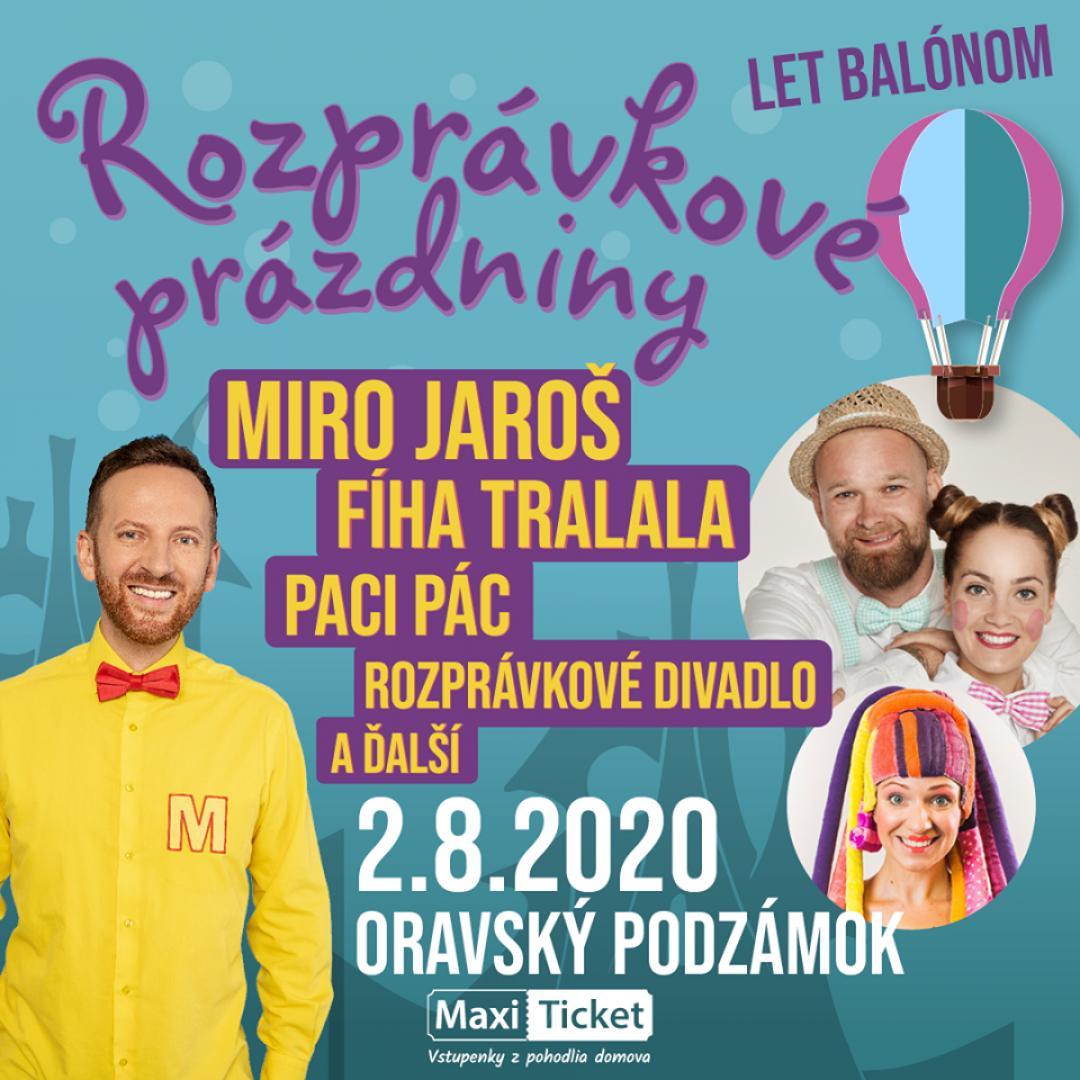 Rozprávkové prázdniny / Oravský Podzámok