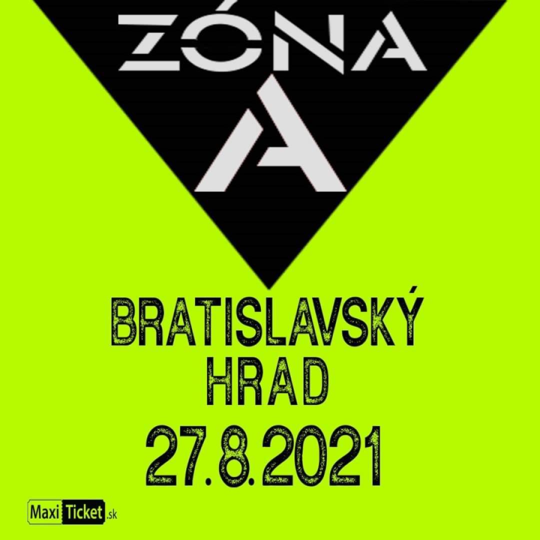 Koncert ZÓNA A / Bratislavský hrad | 27.08.2021 - piatok Bratislavský hrad - západná terasa