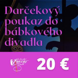 Darčekový poukaz do bábkového divadla 20€