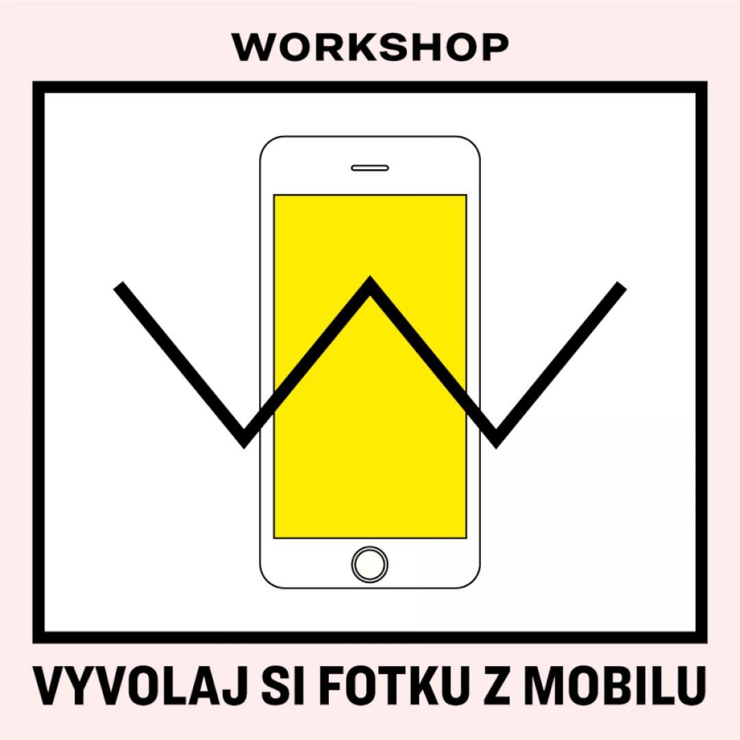 Workshop: Vyvolaj si fotku z mobilu / Trnava