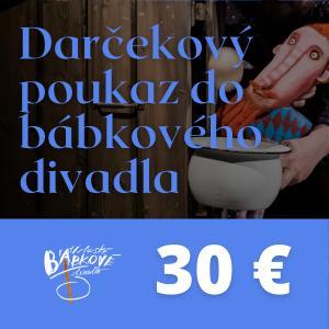 Darčekový poukaz do bábkového divadla 30€