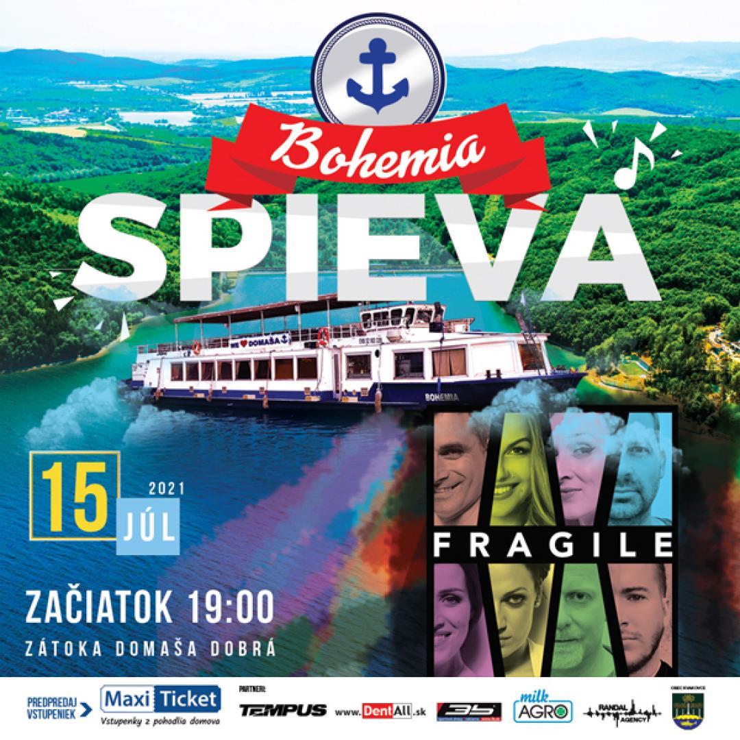 BOHEMIA SPIEVA / Fragile | 15.07.2021 - štvrtok Loď Bohemia - prístav Domaša - Dobrá