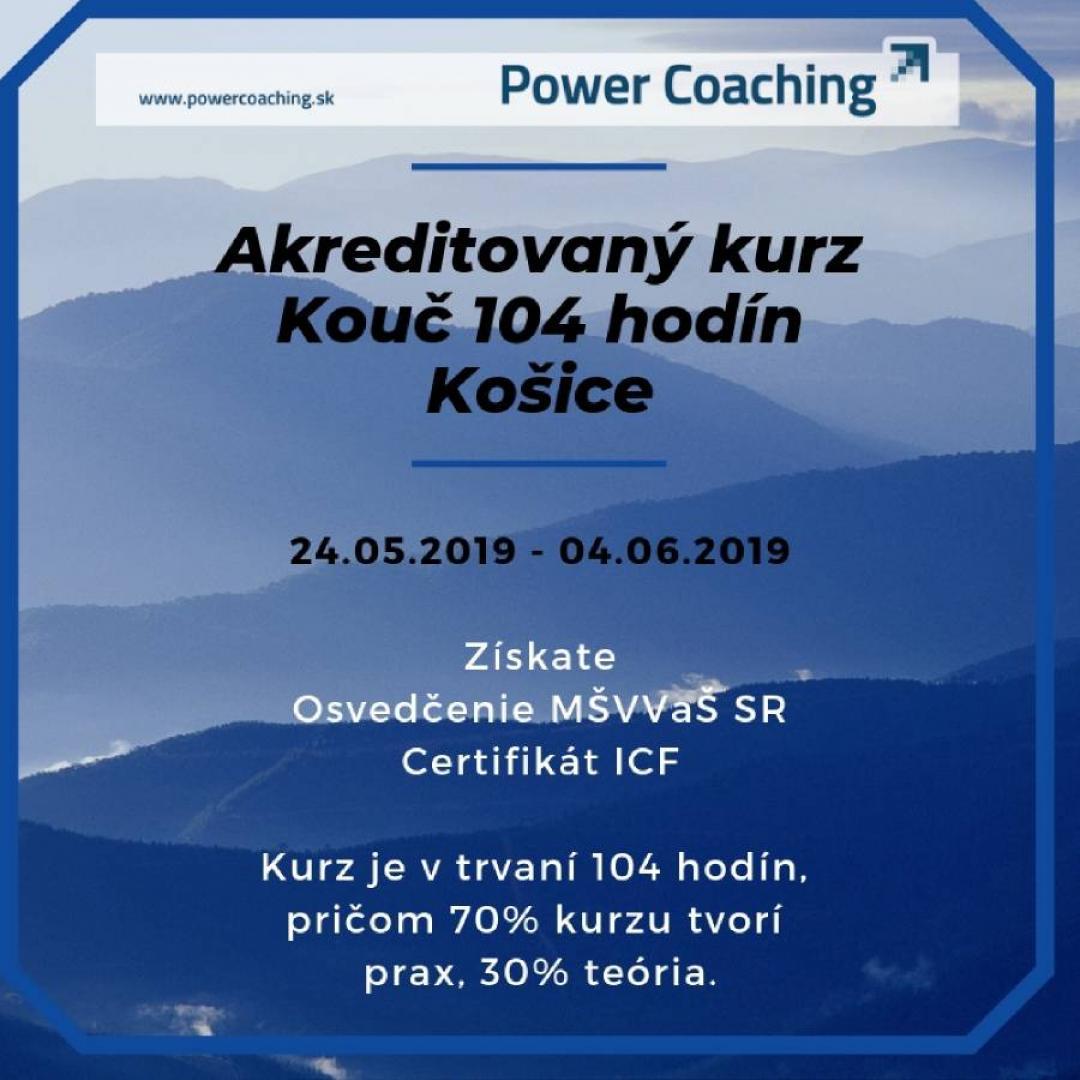 Akreditovaný kurz KOUČ 104 hod. Košice - 24.05.-04.06.2019