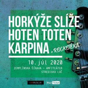 Horkýže slíže   Hoten Toten   Karpina / Šírava