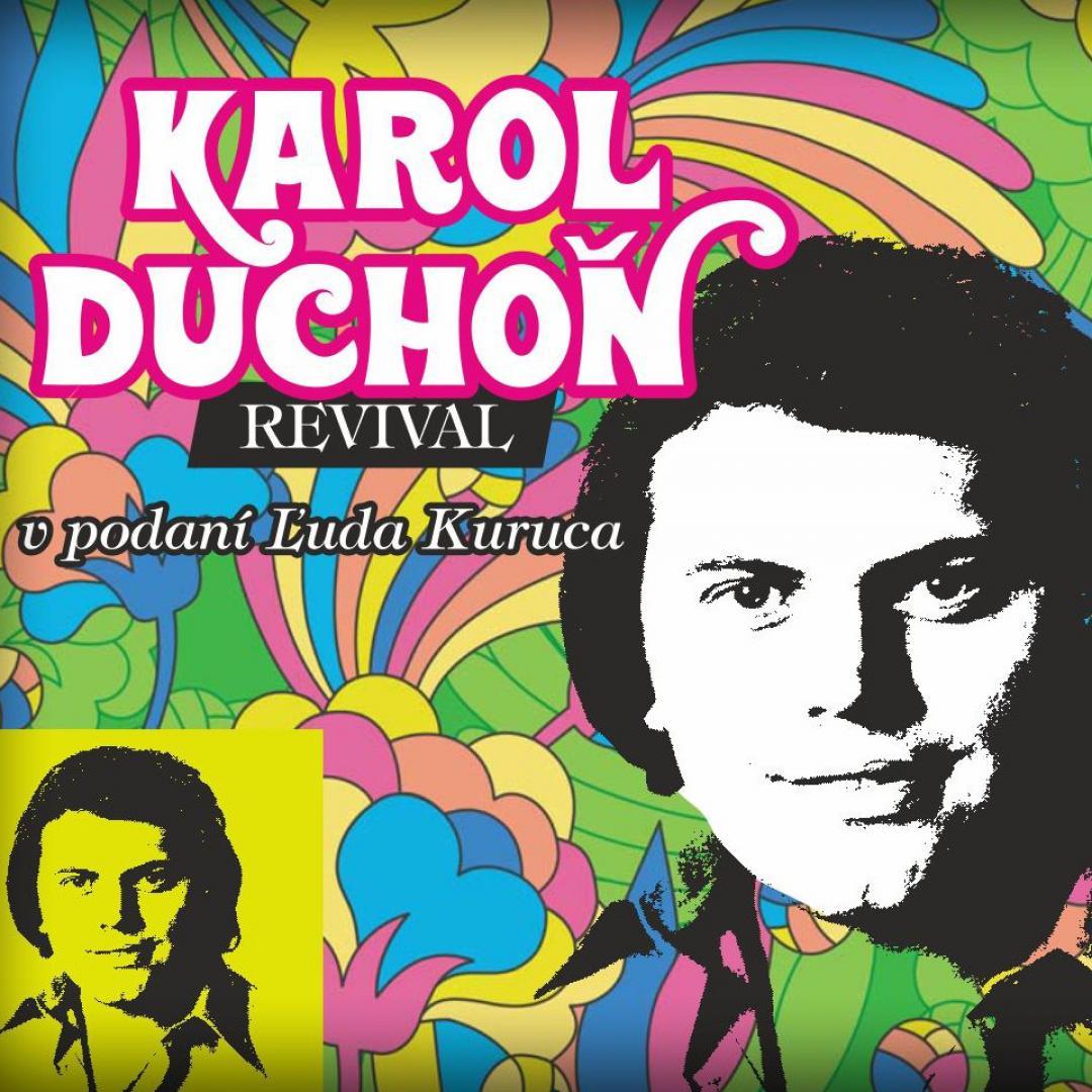 Karol Duchoň Revival (Ľudo Kuruc)