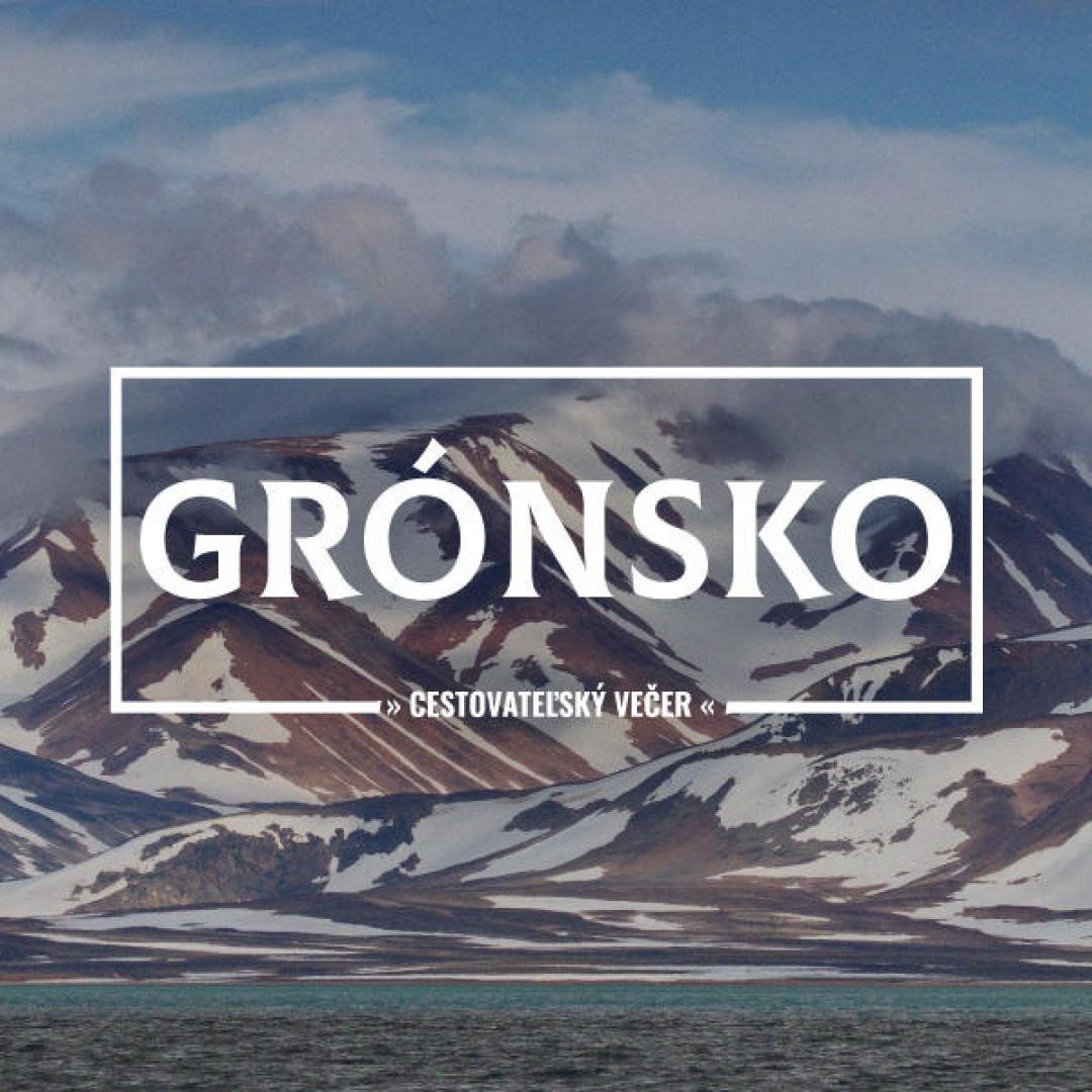 Cestovateľský večer: Grónsko