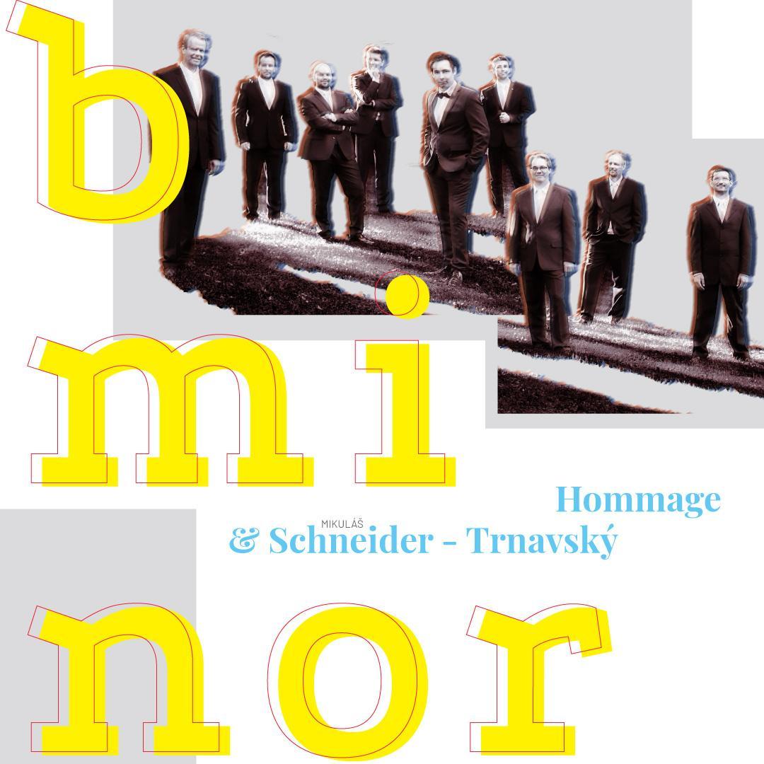 Hommage & Mikuláš Schneider–Trnavský | b minor | 22.05.2021 - sobota Kultúrne centrum Malý Berlín, Trnava