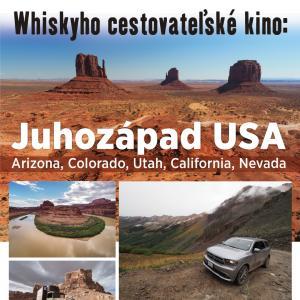 Whiskyho cestovateľské kino v Trnave: Juhozápad USA