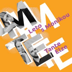 Konzert: Leto s Monikou + Tante Elze / Trnava