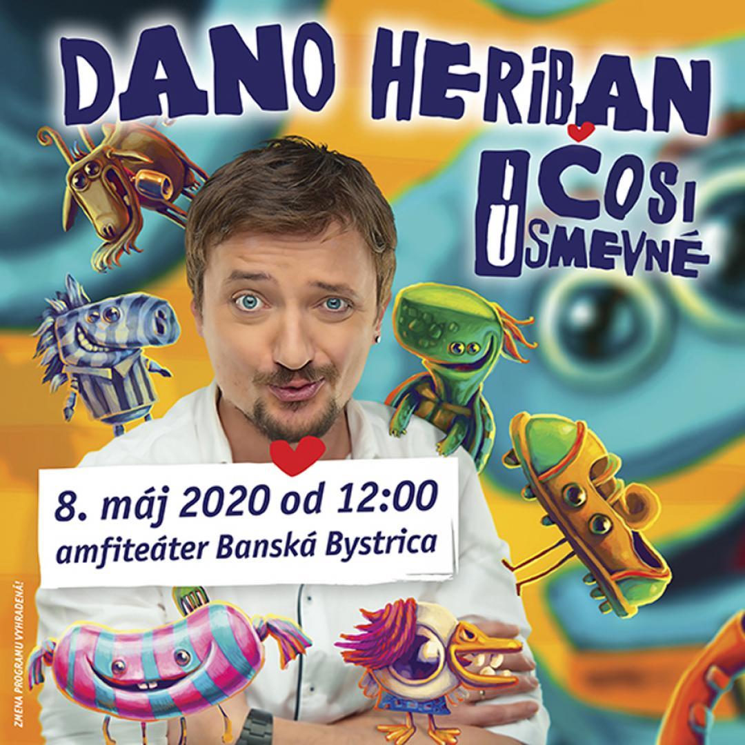 "Deň detí - koncert ""Dano Heriban – ČOSI ÚSMEVNÉ"" / Banská Bystrica"