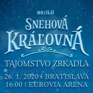 Snehová Kráľovná - muzikál / Bratislava 26.1.2020