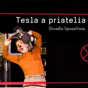 Divadlo SpozaVoza: Tesla a priatelia / Trnava