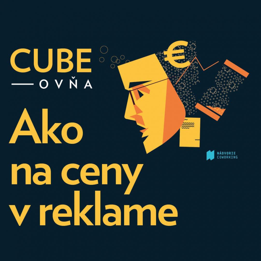 Cubeovňa: Ako na ceny v reklame