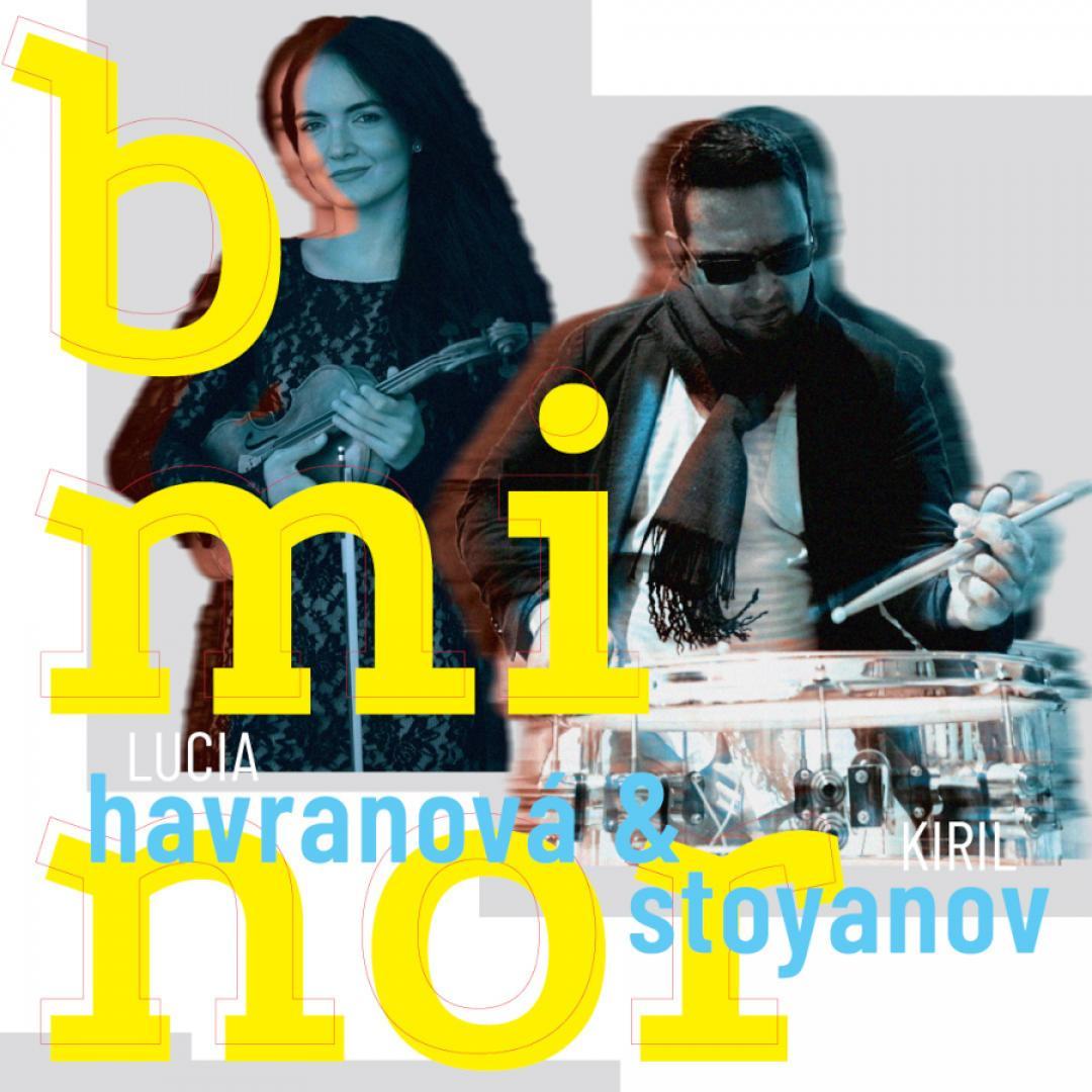 Lucia Harvanová & Kiril Stoyanov   b minor