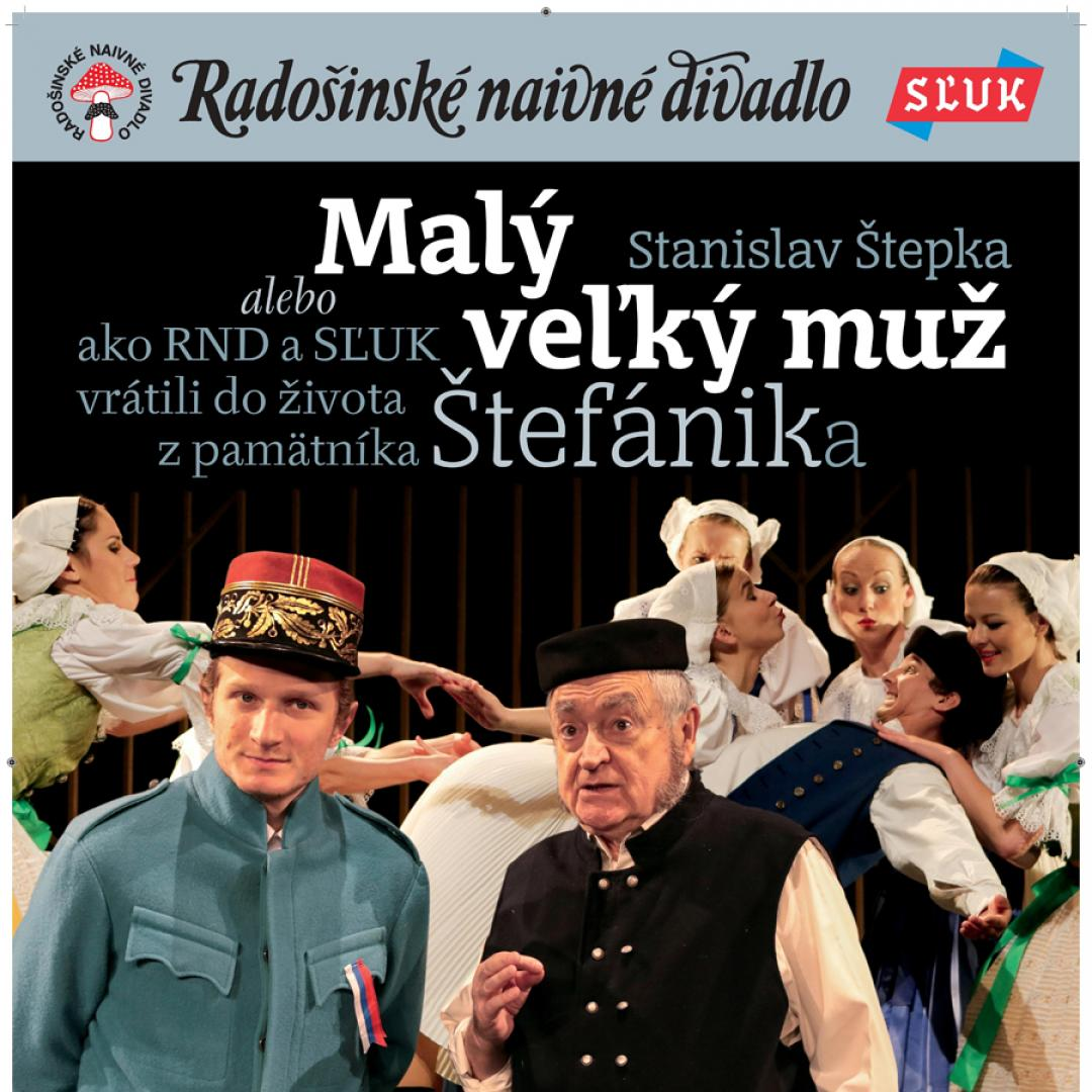 Radošinské naivné divadlo a SĽUK - Malý veľký muž / Trnava