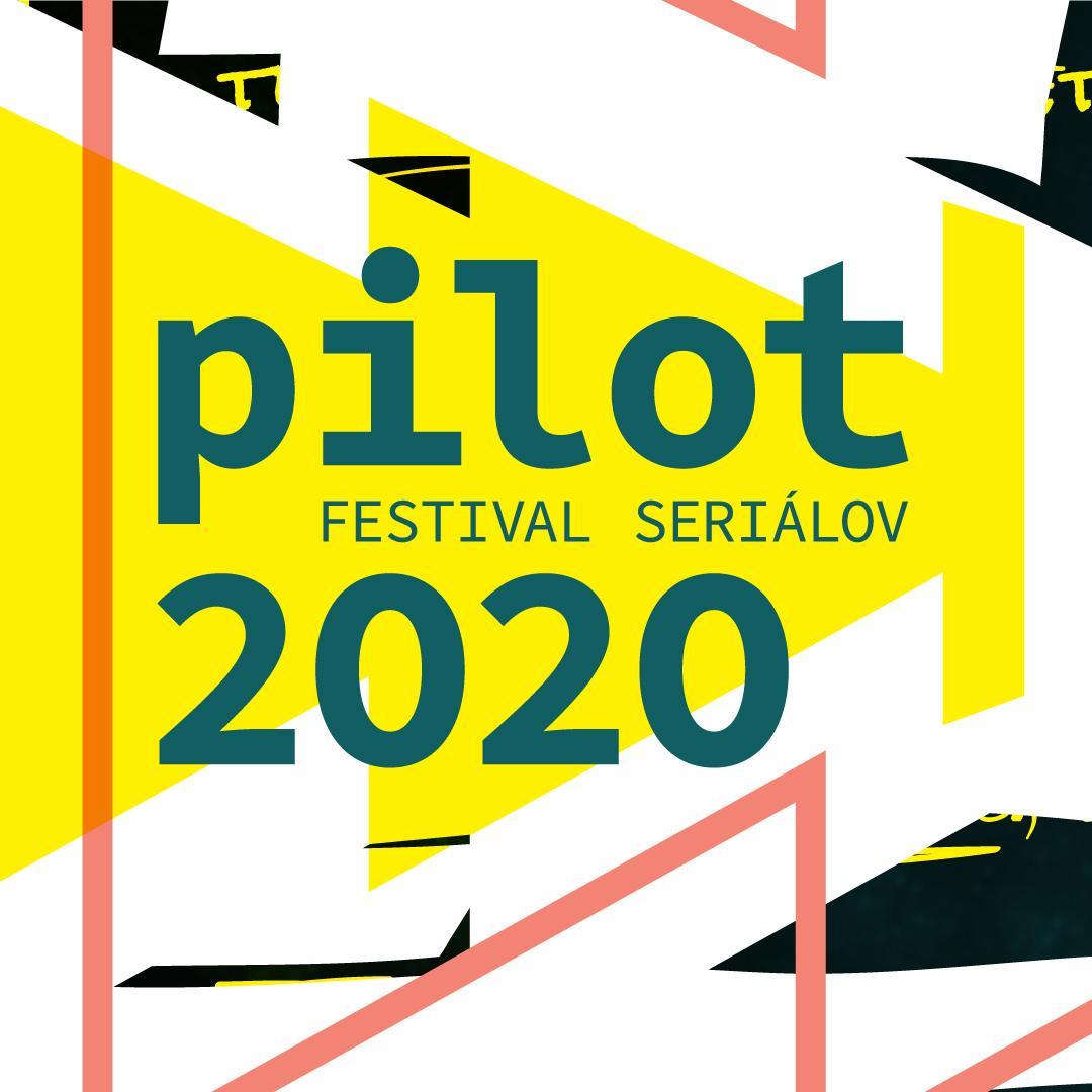 Festival seriálov PILOT 2020 / Trnava