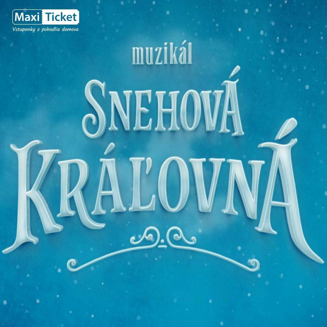 Snehová Kráľovná - muzikál / Michalovce