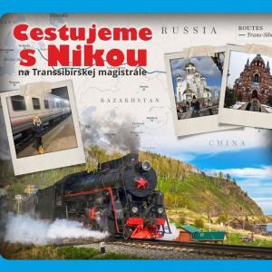 Cestujeme s Nikou na Transsibírskej magistrále / Trnava - Amfik