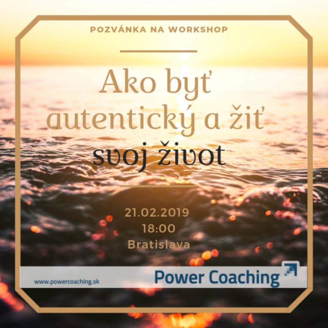Workshop: Ako byť autentický a žiť svoj život