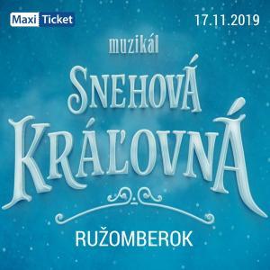 Snehová Kráľovná - muzikál / Ružomberok