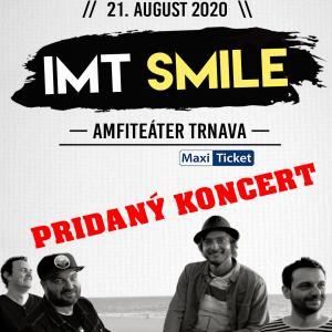 IMT Smile 2020 - Pridaný koncert / Trnava