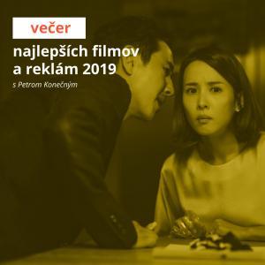 Večer najlepších filmov a reklám 2019 s Petrom Konečným / Trnava
