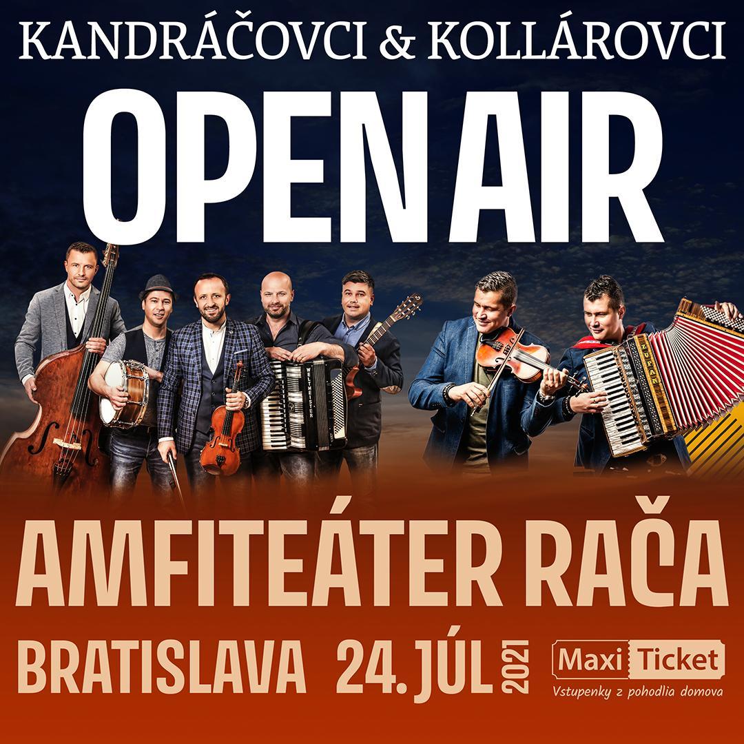 Kandráčovci a Kollárovci Open Air 2021 | 24.07.2021 - sobota Amfiteáter Rača, Bratislava